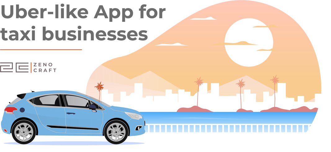 Uber - like App for taxi businesses